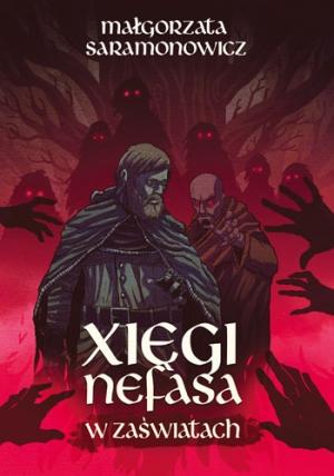 """Nefas Nawię nawiedził… – recenzja """"Xiąg Nefasa: W zaświatach"""""""